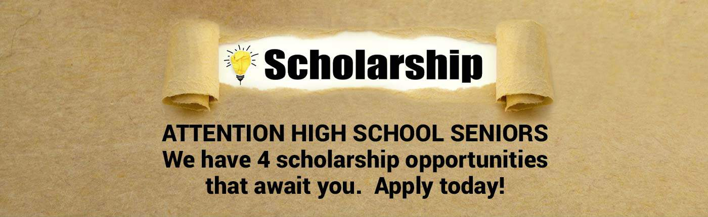 Scholarship opportunities available to high school seniors.  Apply today.  Click for more information.